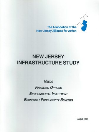 New Jersey Infrastructure Study: Needs, Financing Options and Benefits