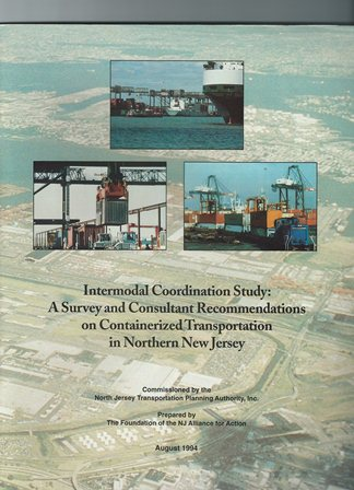 Intermodal Coordination Study: A Survey on Containerized Transportation in Northern New Jersey